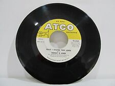 "45 RECORD 7""- SONNY AND CHER - HAVE I STAYED TOO LONG"