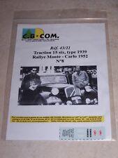 DECALS C.B.COM. 1/43ème Traction 15 six, type 1939, Rallye Monte-Carlo 1952