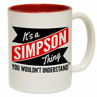 Its A Simpson Thing Wouldnt Understand Personalised Name MUG cup birthday funny