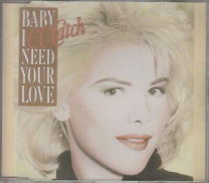 C.C.Catch  CD-SINGLE  BABY I NEED YOUR LOVE    ©  1989  DIETER BOHLEN