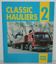 (Good)-Classic Hauliers: v. 2 (Trucks) (Paperback)-Bob Tuck-0948358033
