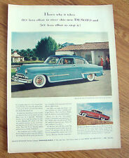 1953 DeSoto FireDome Coupe Ad 80 Less Effort to Steer 50% less to Stop it