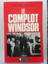 LE COMPLOT WINDSOR 1985 MICHAEL BLOCH GUERRE 39 45