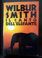 Wilbur Smith - IL CANTO DELL'ELEFANTE