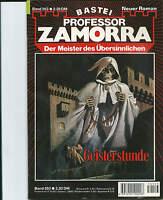 Bastei: Professor Zamorra Nr. 553 Geisterstunde - Sehr Gut