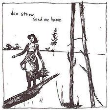 Dao Strom : Send Me Home CD