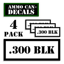 """300 BLK Ammo Can 4x Labels Ammunition Case 3""""x1.15"""" stickers decals 4 pack WT"""