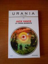 URANIA collezione n.178-LA TERRA MORENTE-JACK VANCE-fondo di magaz.