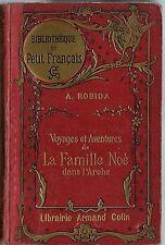 RARE EO 1922 ALBERT ROBIDA : VOYAGES ET AVENTURES DE LA FAMILLE NOÉ DANS L'ARCHE