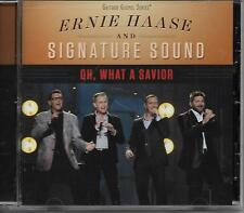 "ERNIE HAASE AND SIGNATURE SOUND .....""OH, WHAT A SAVIOR""........OOP GOSPEL CD"
