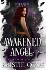 Awakened Angel: (Soul Savers, #7.5) (Paperback or Softback)
