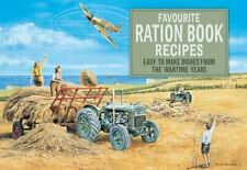 Favourite Ration Book Recipes: Easy to Make Dis... by Simon Haseltine 1846404657