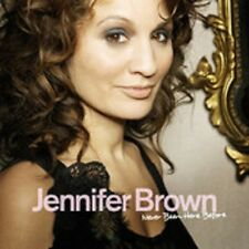 """Jennifer Brown - """"Never Been Here Before"""" - 2009"""