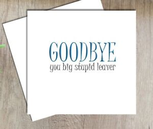 Sorry You're Leaving Card, Funny Leaving Card, Good Luck, Goodbye, New Job