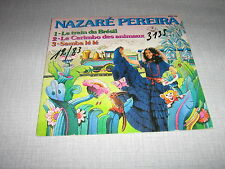 NAZARE PEREIRA EP FRANCE LE TRAIN DU BRESIL
