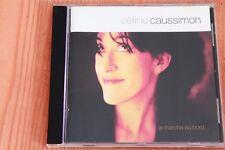 Céline Caussimon - Je marche au bord ... 16 titres - Boitier neuf - CD
