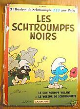 LES SCHTROUMPFS NOIRS - 1ère série - dos rond - 1974