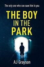 The Boy in the Park: The psychological thriller with the most horrifying...