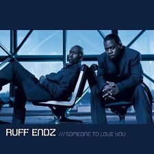NEW - Someone to Love You by Ruff Endz