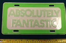 Absolutely Fantastic License Plate Auto Tag 6x12