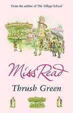Thrush Green, Read, Miss, Good Book