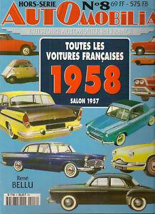 AUTOMOBILIA HS 8 TOUTES LES VOITURES FRANCAISES 1958 (SALON 1957)