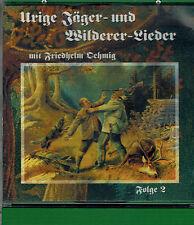 CD Urige Jäger - und Wilderer Lieder Folge 2,F. Oehmig,Sehr gut,Titel 2 Foto.Rar