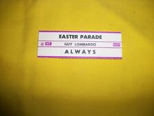 """Guy Lombardo - 45 RPM """"Easter Parade"""" Title Strip - NEW - Never Used"""