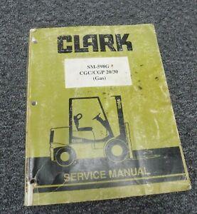 Clark CGP20 CGP30 Genesis Series Gas Forklift Lift Truck Service Repair Manual