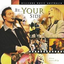 By Your Side: Live Worship by Hillsong (CD, Sep-2002, Sony Music BMG