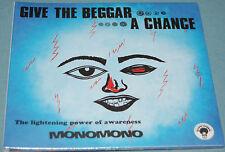 MonoMono - Give the Beggar a Chance (2011)
