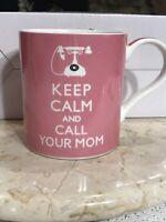 KENT POTTERY Coffee Mug Cup  KEEP CALM and CALL YOUR MOM Pink White