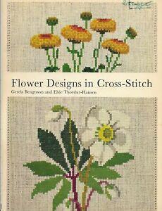 RARITÄT :Flower Designs in Cross-Stitch -- Gerda Bengtsson+ Elsie Thordur-Hansen