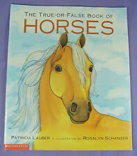 True-or-False Book of Horses by Patricia Lauber Scholastic 2001 Children's Book