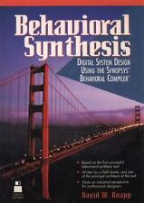 Behavioral Synthesis: Digital System Design Using the Synopsys Behavioral Compil