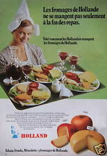 PUBLICITÉ DE PRESSE 1970 EDAM GOUDA MIMOLETTE LES FROMAGES DE HOLLANDE