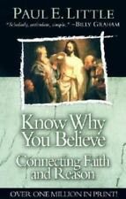 Know Why You Believe by Marie Little; Paul E. Little