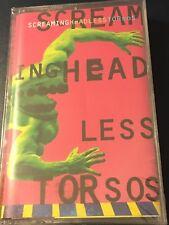 Screaming Headless Torsos 1995 US Cassette - Ultra Rare - NEW, sealed!