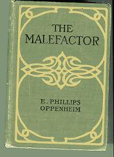 E PHILLIPS OPPENHEIM The Malefactor Vintage HB 1907