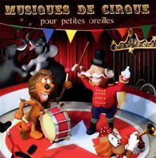 Musiques de Cirque Pour Petites Oreille Francois RauberMaurice Bouchon OVP