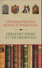 Russian Heraldry Books at the Hermitage Exhibition New