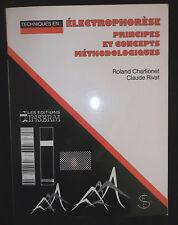 Techniques en électrophorèse,  principes et concepts - R. Charlionet & C. Rivat
