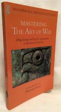 MASTERING THE ART OF WAR Zhuge Liang's and Liu Ji's Commentaries ASIA