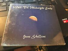 """June Shellene """"Wait 'Til Midnight Ends"""" cd SEALED"""
