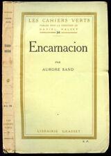 Aurore Sand : ENCARNATION - 1923. Envoi à Touny Lérys, S.P.