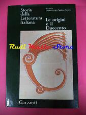 book libro Storia della letteratura italia Le origini e duecento Garzanti (L32)