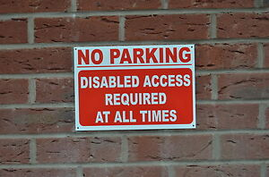 NO PARKING DISABLED ACCESS REQUIRED AT ALL TIMES sign or sticker 3 sizes road