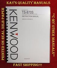HIGH QUALITY Kenwood TS-870S Instruction Manual 32Lb PAPER w/THE HEAVIER COVERS!