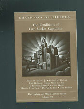 The Conditions of Free Market Capitalism (paperback, 2005)