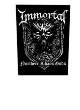 IMMORTAL - NORTHERN CHAOS GODS - BACK PATCH - BRAND NEW - MUSIC BAND 1104